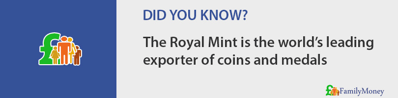 The Royal Mint is the world's leading exporter of coins and medals