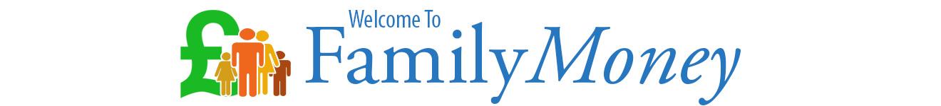 Family Money - Money advice for all the family