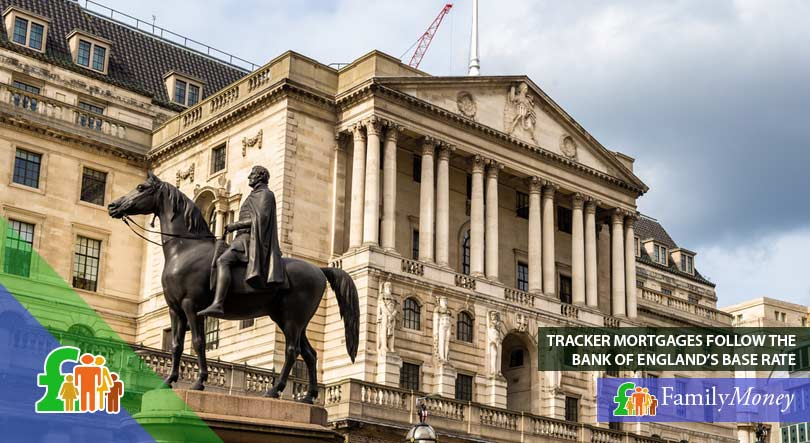 The Bank of England, whose base rate is followed by tracker mortgages