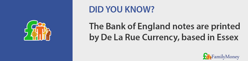The Bank of England notes are printed by De La Rue Currency, based in Essex