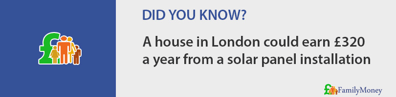 A house in London could earn £320  a year from a solar panel installation