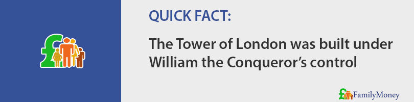 The Tower of London was built under William the Conqueror's control
