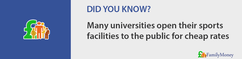 Many universities open their sports facilities to the public for cheap rates