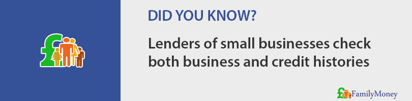 Lenders of small businesses check both business and credit histories