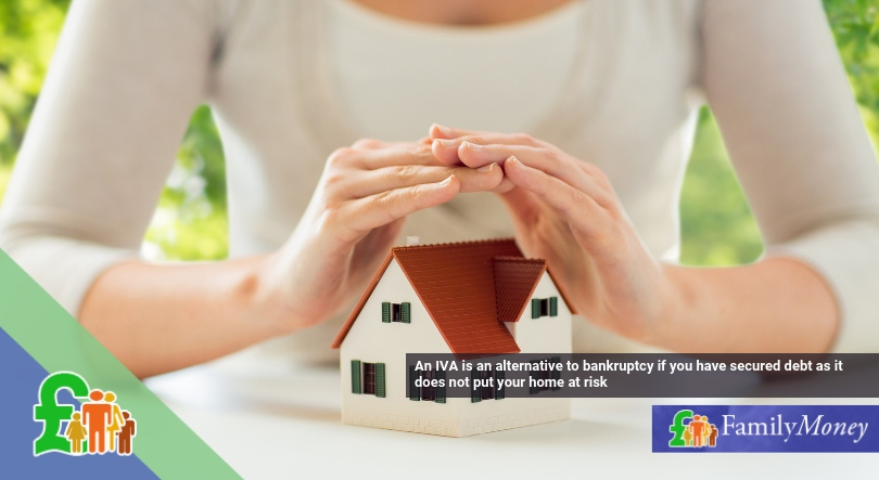 An IVA is an alternative to bankruptcy if you have secured debt as it does not put your home at risk