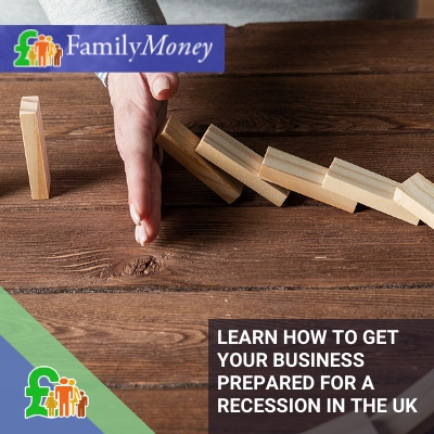 Learn how to prepare yout business for a recession - Family Money