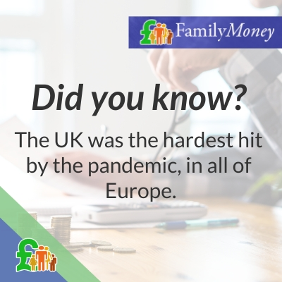 The UK was the hardest hit by the pandemic, in all of Europe. - Family Money