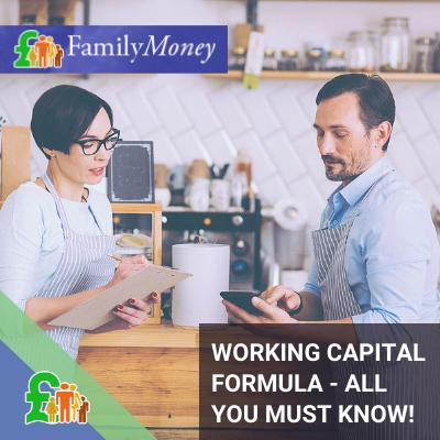 Working capital formula 101 from Family Money