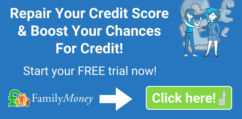Repair your credit score & boost your chances for credit - Family money